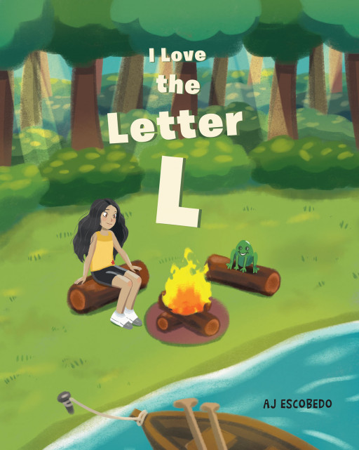 AJ Escobedo's New Book 'I Love the Letter L' is an Engaging Rhythmic Story of Fun Adventures That Associates the Letter L
