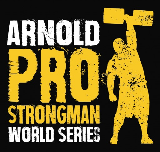 "The World's Premier Strength Sport ""STRONGMAN"" to Appear at the Arnold Sports Festival in Columbus, Ohio March 2-5"