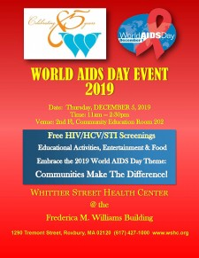 Whittier Street Health Center will be observing World AIDS Day on Dec. 5 at its 1290 Tremont Street location