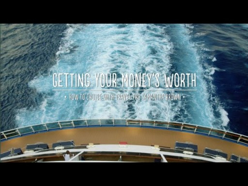 How to Cruise: Getting Your Money's Worth