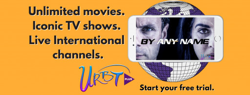 Urban TV Network (OTCMKTS: URBT) Scores Major Victory by Acquiring 150 Live International Channels for Its New Streaming App URBTPlus