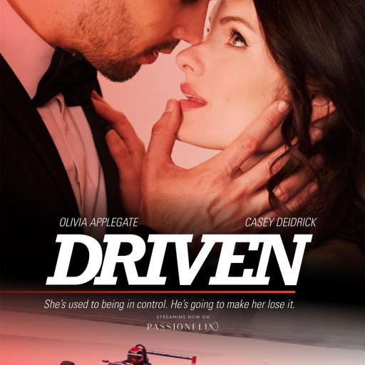 Romance Alert: DRIVEN Now Exclusively Available on PASSIONFLIX