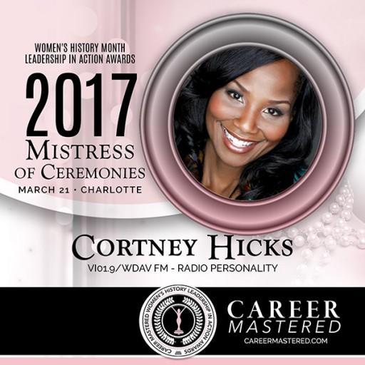 Music Director and Radio Personality Cortney Hicks to MC North Carolina's 2017 Women's History Career Mastered Awards