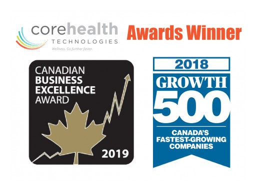 CoreHealth Receives 2019 Canadian Business Excellence Award and Ranks on 2018 Growth 500
