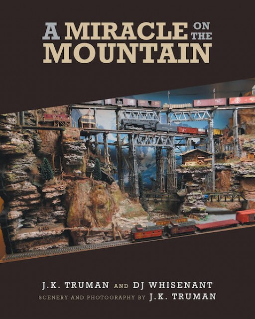 J.K. Truman and DJ Whisenant's New Book 'A Miracle on the Mountain' is an Interesting Read That Brings Back to Life the Stories Around Iroquois Mountains
