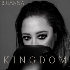 """Brianna's hit single, """"Kingdom"""" out on all platforms"""