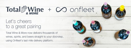 Onfleet and Total Wine & More Partner to Launch Retailer's Nationwide Alcohol Delivery Service