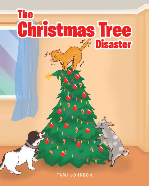 Tami Johnson's New Book 'The Christmas Tree Disaster' is a Fun Holiday Story About a Kid Who is Out to Grab Herself a Christmas Present