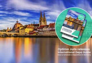 "Attorneys, Legal Secretaries, and Paralegals Rejoice:  Optima Juris Releases ""International Depo Guide: How to Schedule a Deposition in Germany."""