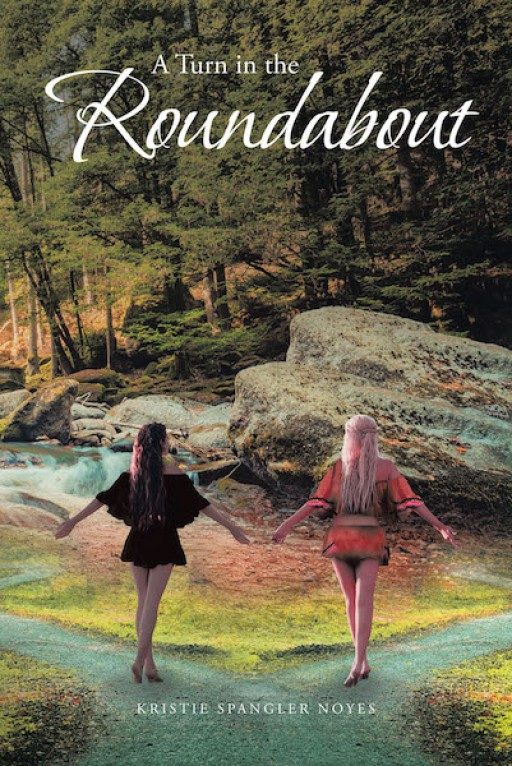 Kristie Spangler Noyes' New Book 'A Turn in the Roundabout' Unravels an Exciting Tale of Families, Heirloom, Mystics, and Strange Lands