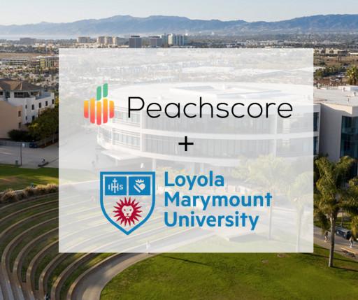 Venture-Backed AI Startup Peachscore - FICO Score for Startups, Announces New Partnership With Loyola Marymount University Entrepreneurship Program