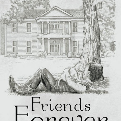 """Author Billy Joe (BJ) Cate's New Book """"Friends Forever"""" is the Wonderful Story That Recounts the Author's Youth and the Time He Spends With His Faithful Dog."""
