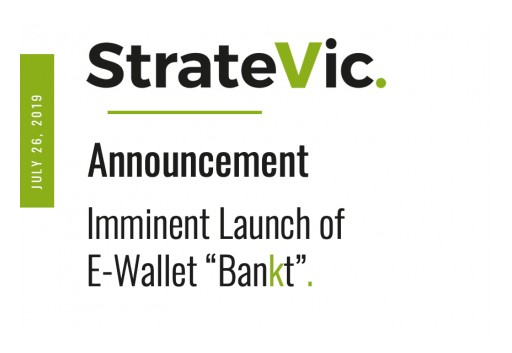 Stratevic Finance Group AB Announces the Imminent Launch of Its New Brand Bankt