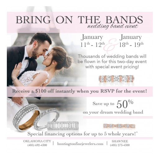 Huntington Fine Jewelers Offers Designer Wedding Bands Up to 50% Off at 'Bring on the Bands' Event