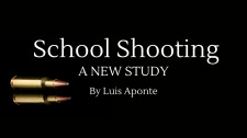 School Shooting: A New Study by Luis Aponte