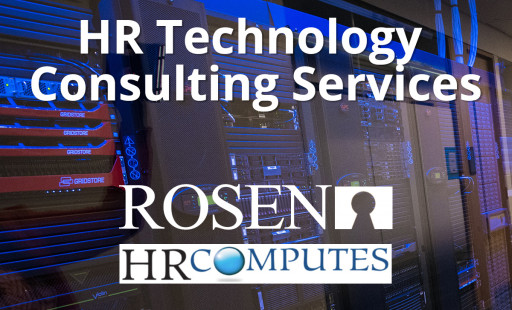 Rosen Group Expands to Offer HR Technology Consulting Services