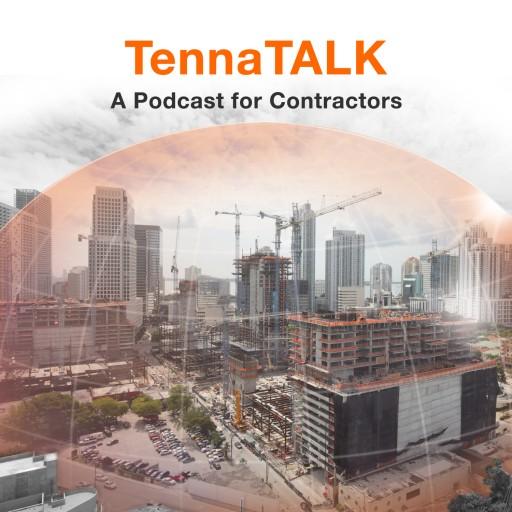 Tenna Announces 'TennaTALK: A Podcast for Contractors'