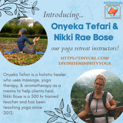 ASCENDtials Launches Its First Online Yoga Retreat Through a Partnership With Onyeka Tefari and Nikki Bose