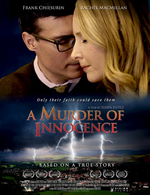 Based on a True Story, Vision Films Presents the Story of a Small Town Struck by Tragedy and Healed by Faith, 'A Murder of Innocence'