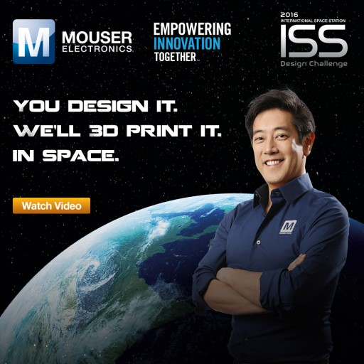 Mouser Electronics, Chris Hadfield and Grant Imahara  Release Video on First-of-Its-Kind I.S.S. Design Challenge