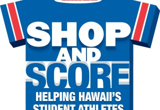 SHOP AND SCORE FOR HAWAII'S HIGH SCHOOLS