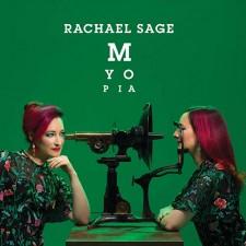 "Rachael Sage - ""Myopia"""