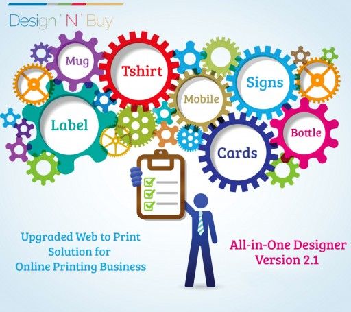 Design 'N' Buy's All-in-One Designer Version 2.1 is All Set to Hit The Online Printing Business with Upgraded Web to Print Solution