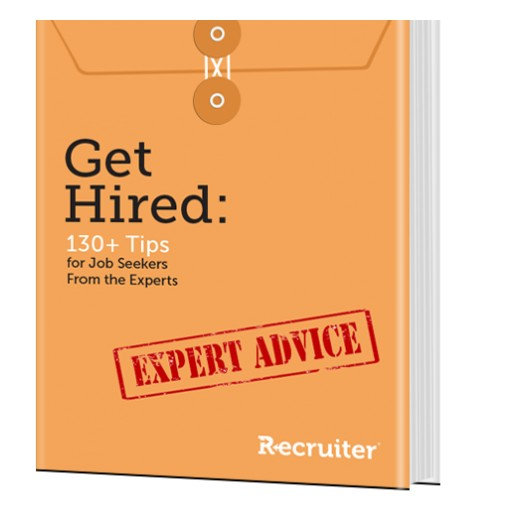 "Recruiter.com Features 130+ Recruiting Experts in New ""Get Hired"" Report"