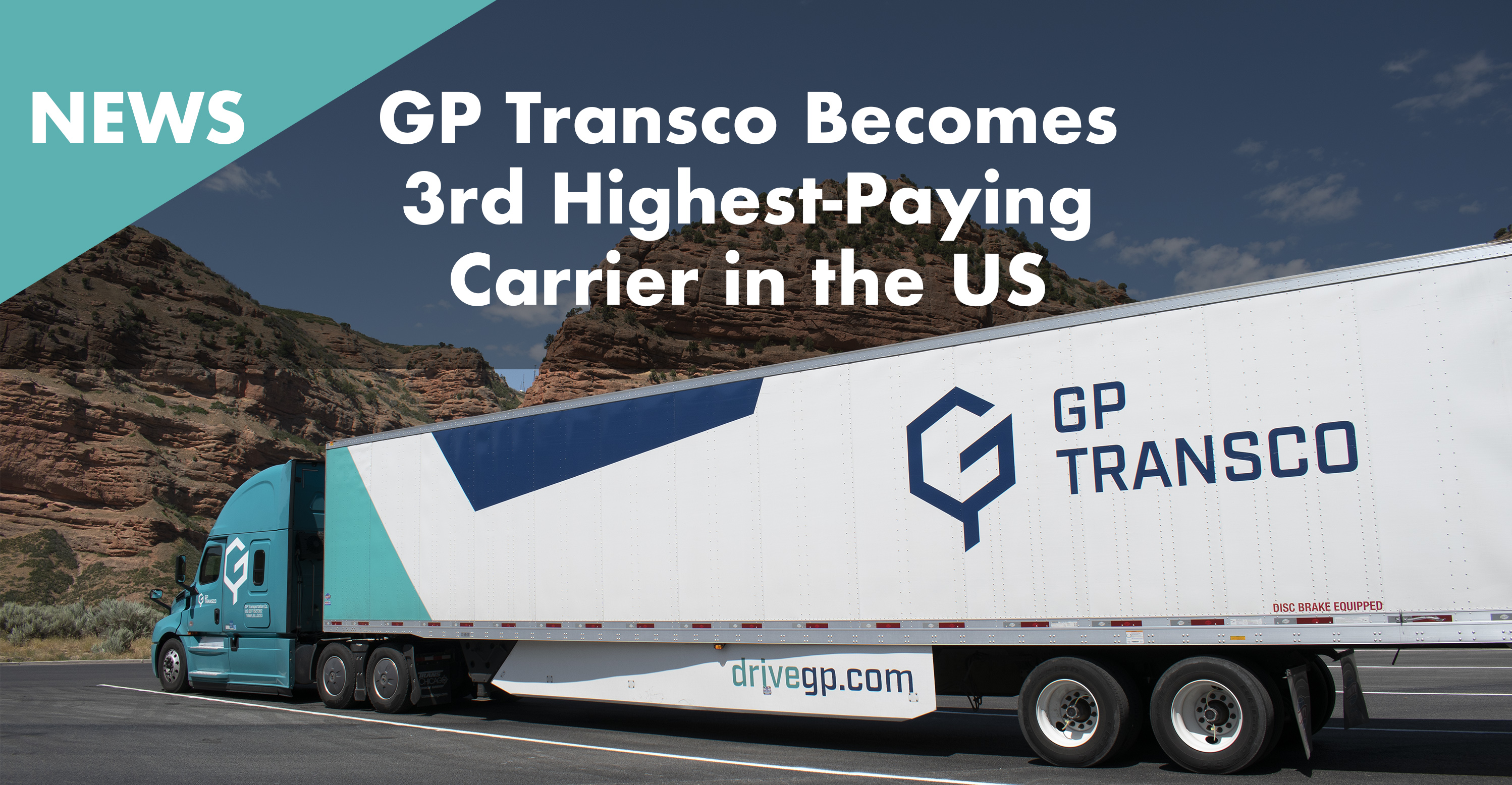 GP Transco Becomes 3rd Highest-Paying Trucking Company in
