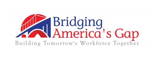 Bridging America's Gap Launches a Proven Skills Gap Solution