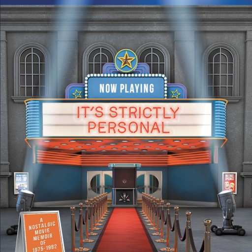 Eric Friedmann's New Book 'It's Strictly Personal' is a Series of Reflections on Movies of the Author's Childhood and Their Influence on Him Since