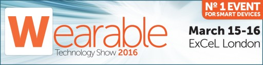 Wearable Technology Show 2016 - Big Industry Names Confirmed