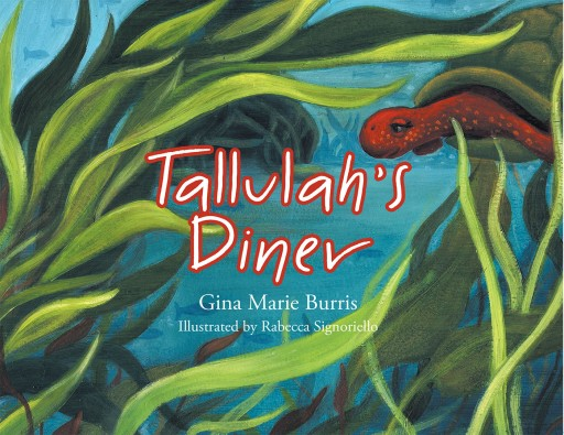 Gina Marie Burris's New Book 'Tallulah's Diner' is a Brilliant and Vivid Children's Book That Explores Life on the River and Takes a Moment to Teach a Valuable Lesson.