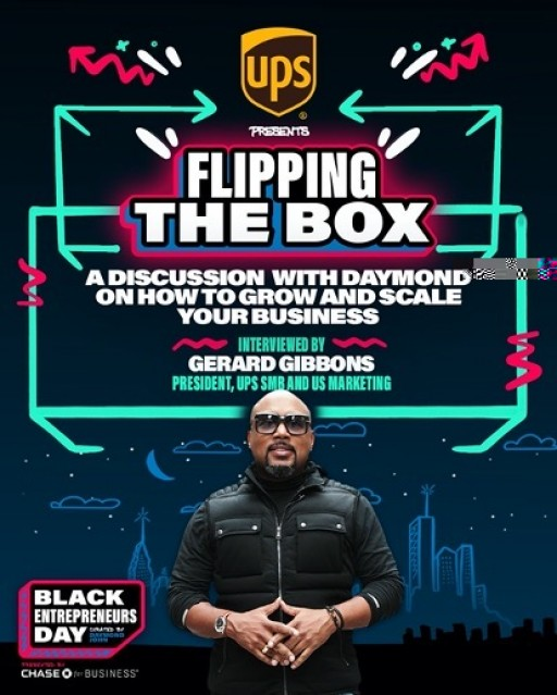 Black Entrepreneurs Day Presented by Chase for Business Announces New Partnership With UPS & Addition of 'Flipping the Box Segment'