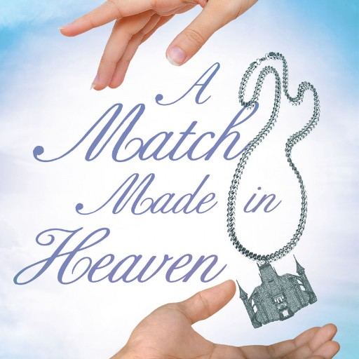 """Author Nancy Bishop's New Book """"A Match Made in Heaven"""" is a Story of Forbidden Love Taken to the Next Level."""