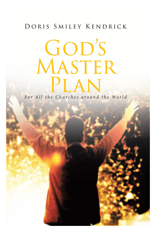 Doris Smiley Kendrick's New Book 'God's Master Plan' Helps Brilliant Church Leaders Attain Prosperity for the Good of the Community