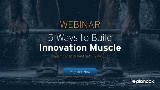 Planbox Looks to Empower EU Organisations in 5 Ways to Build Innovation Muscle Webinar