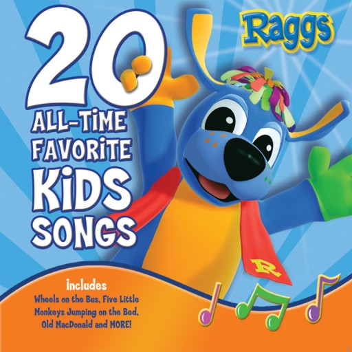Raggs 20 All-Time Favorite Kids Songs Releases on iTunes July 20, 2015
