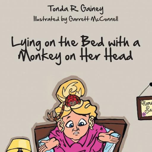 Tonda R. Gainey's New Book 'Lying on the Bed With a Monkey on Her Head' is a Funny Children's Book About a Mischievous Marmoset Monkey Named Redhead Fred