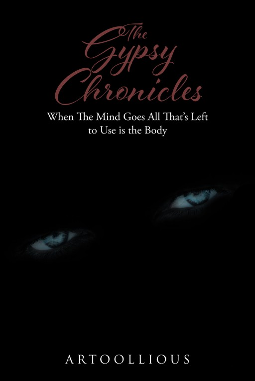 From Artoollious, 'The Gypsy Chronicles' is the Start of a Unusual Love Story Between an Man and a Woman He Meets