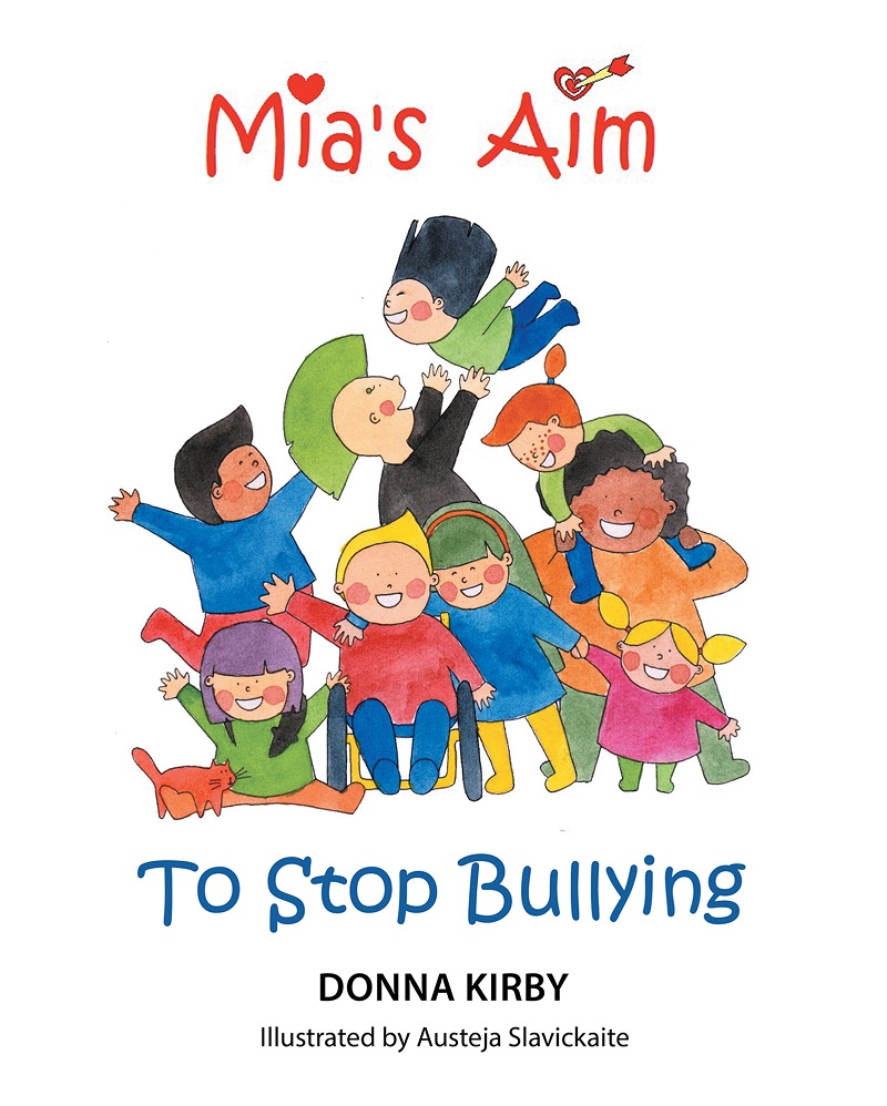 """Author Donna Kirby's Newly Released """"Mia's Aim To Stop"""