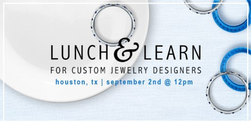 Jewelry Design Lunch & Learn to Take Place in Houston, TX