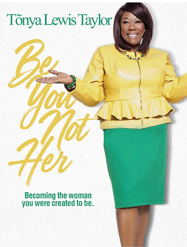 "Tonya Lewis Taylor's book, ""Be You Not Her\"""