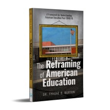 The Reframing of American Education Book
