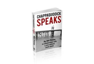 Chappaquiddick Speaks by Bill Pinney